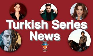 Turkish Series News