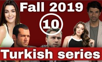 10 new Turkish TV series coming in Fall 2019